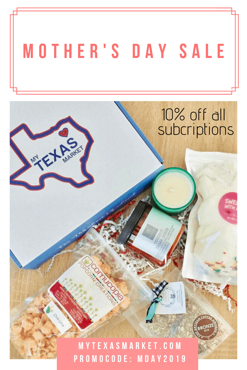 My Texas Market Mother's Day Sale: Get 10% Off All Subscriptions!