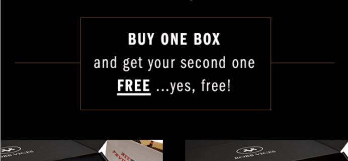 Robb Vices Flash Deal: Buy One Past Box, Get One FREE!