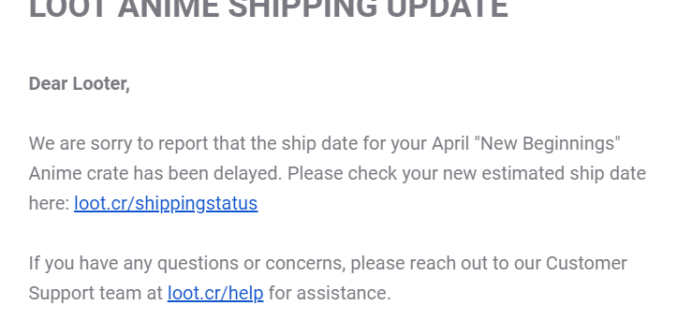 Loot Anime April 2019 Shipping Update
