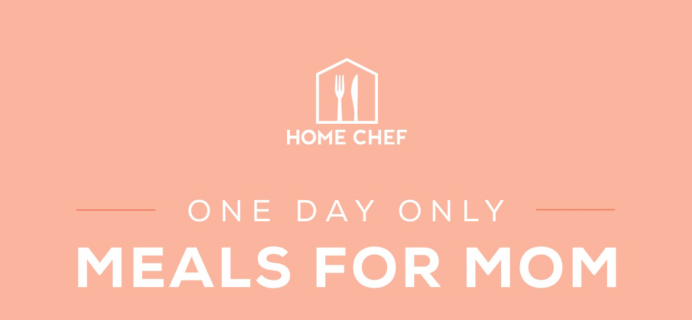 Home Chef Mother's Day Coupon: Save $40!