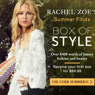 Box of Style by Rachel Zoe Coupon: Get $15 Off!