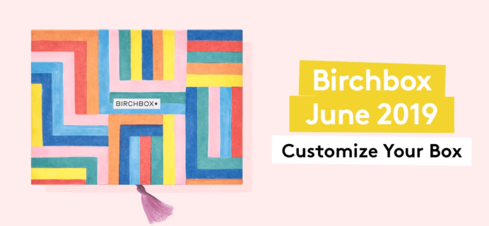 Birchbox June 2019 Selection Time!