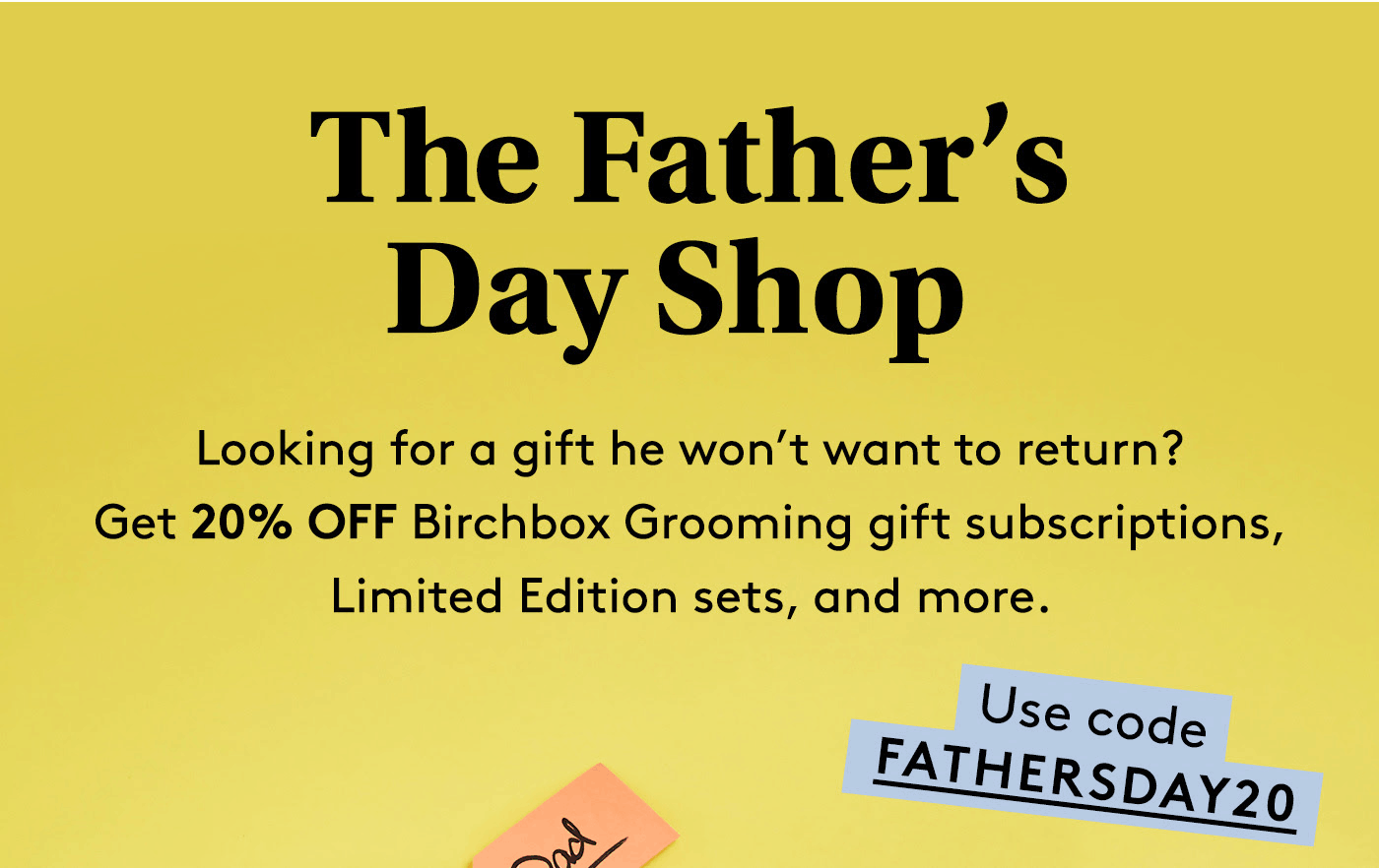 Birchbox Grooming Sale: Get 20% Off Subscriptions + Father's Day Shop!