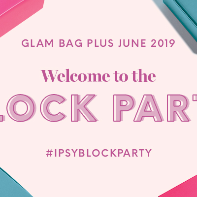 Ipsy June 2019 Glam Bag Plus Full Spoilers + Reveals Available Now!