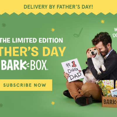 BarkBox Limited Edition Father's Day Theme Available Now + FREE Box Coupon!
