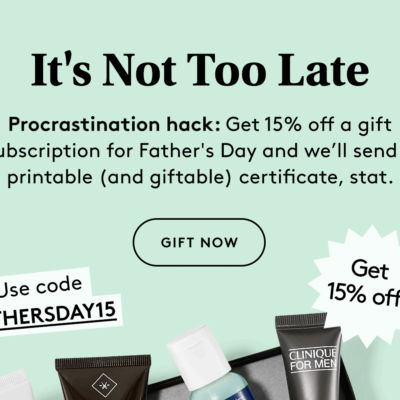 Birchbox Grooming Father's Day Coupon: 15% Off Gift Subscription!