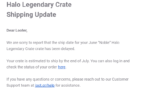 June 2019 Loot Crate Halo Legendary Crate Shipping Update