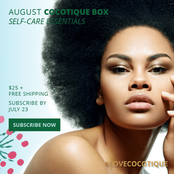 Cocotique August 2019 Spoiler #1 + Coupon – LAST DAY!