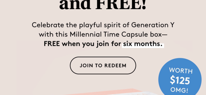 Birchbox Coupon: FREE Limited Edition Millennial Time Capsule Box 6 Month Subscription!