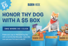 BarkBox National Dog Day Coupon: First Box $5!