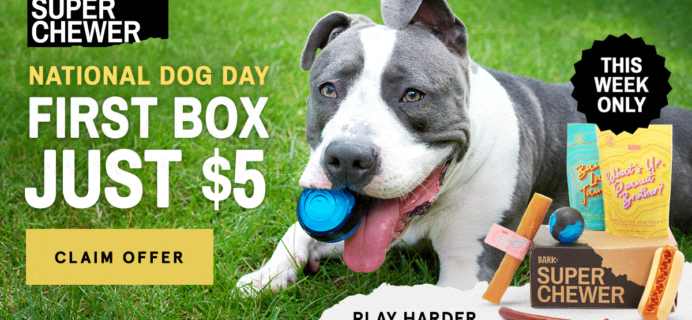 Super Chewer National Dog Day Coupon: First Month $5!