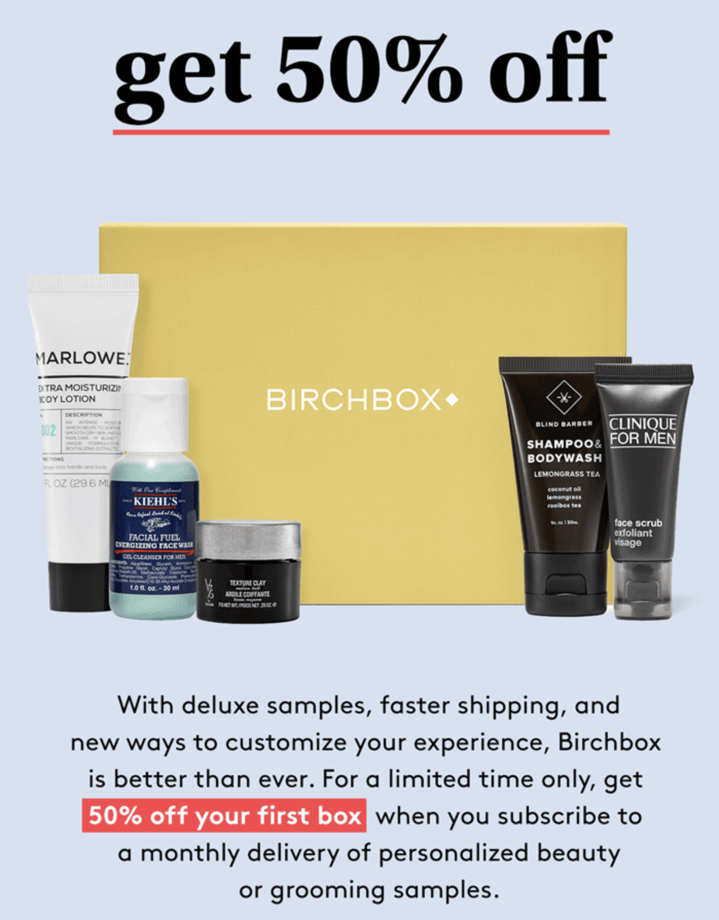 Birchbox Grooming Coupon: Get Your First Box 50% Off! - hello subscription