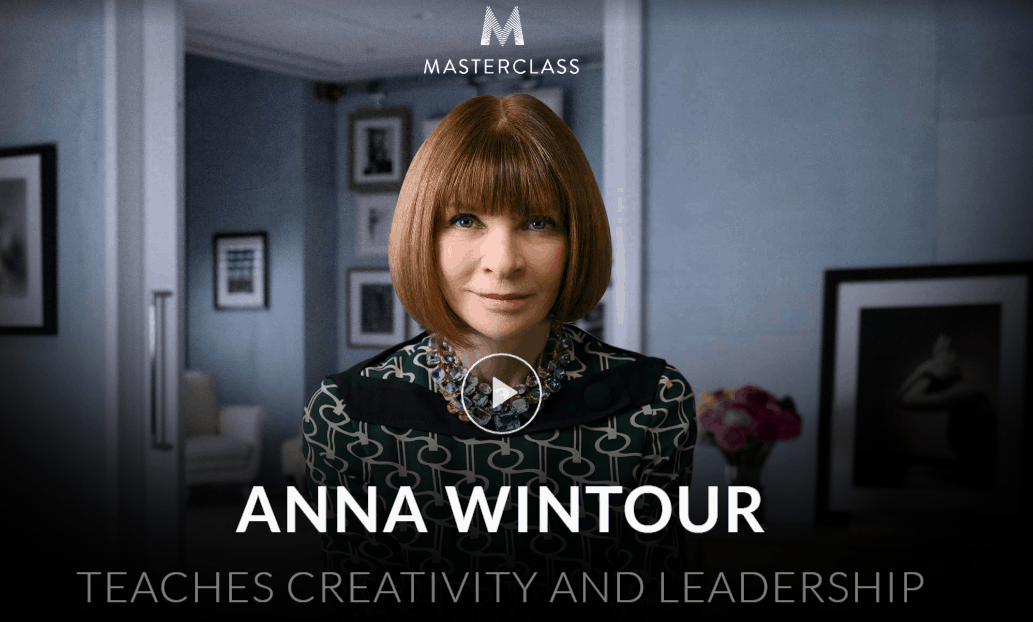 MasterClass Anna Wintour Class Available Now!