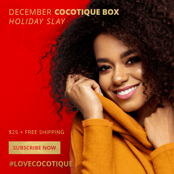 Cocotique December 2019 Spoiler #1 + Coupon – LAST CALL!