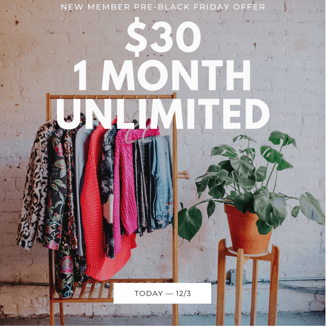 Armoire Black Friday DEAL: Get First Month For Just $30!