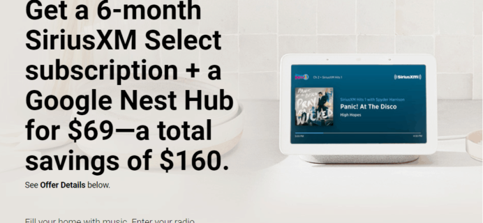 SiriusXM Cyber Monday Coupon: Get FREE Google Nest Hub With 6 Month Select Subscription!