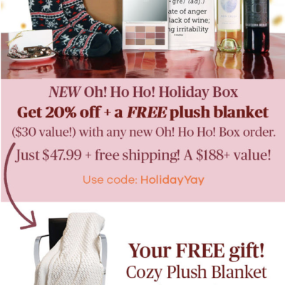 VineOh! Box Cyber Monday Deal: Save $20 + FREE Blanket and FREE Shipping!