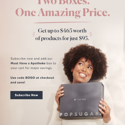 Popsugar Must Have Box – Get Apotheke Box for $20 when you subscribe!