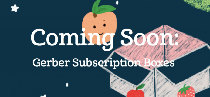 Gerber Subscription Boxes – Review? Baby Food Subscription Coming Soon!