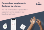 Baze Coupon: Get 50% Off First Month Personalized Vitamin Supplement Subscription!