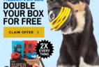 Super Chewer President's Day Coupon: Double Your Box First Month!