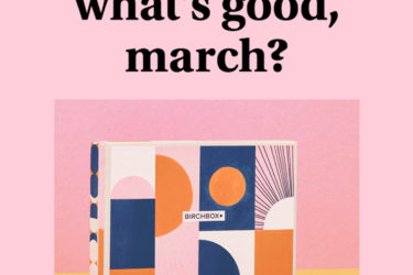 Birchbox March 2020 Spoilers & Coupon – Sample Choice and Curated Boxes