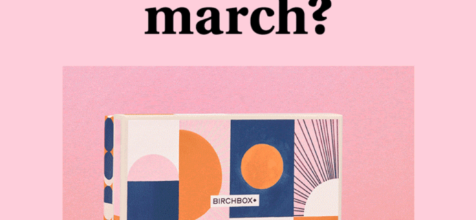 Birchbox March 2020 Selection Time!