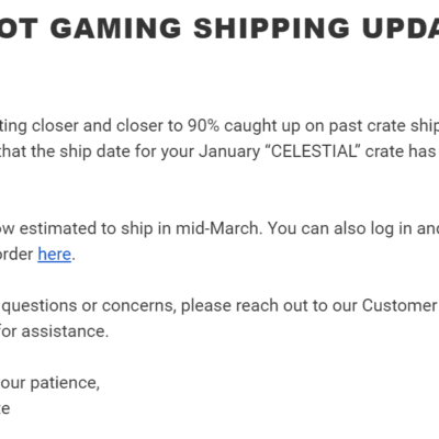 January 2020 Loot Gaming Shipping Update!