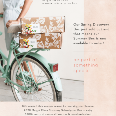 Summer 2020 Margot Elena Discovery Box Available Now