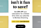 Birchbox Grooming Coupon: Get 20% Off Any Subscription!