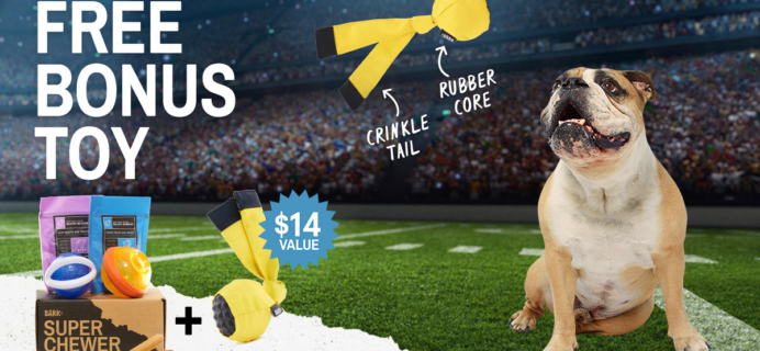 BarkBox Super Chewer Coupon: Get FREE Extra Fetch Toy With Subscription!