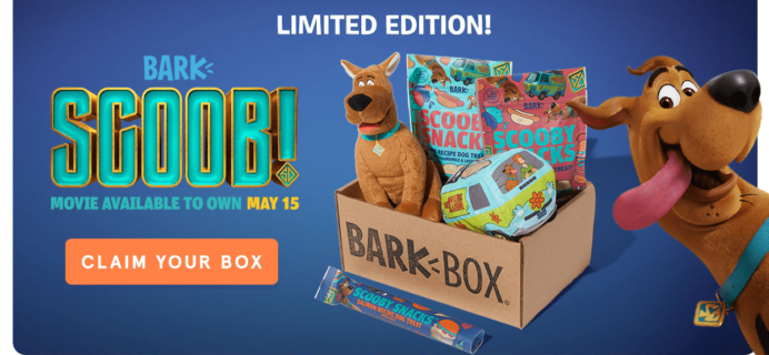 Order BarkBox Now For Guaranteed Scooby Doo Limited Edition Box!