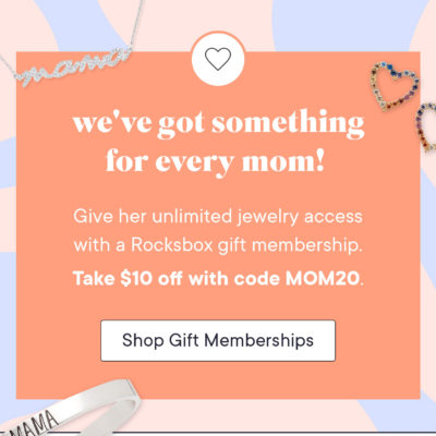 RocksBox Mother's Day Coupon: Get $10 Off!