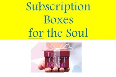 Subscription Boxes for the Soul