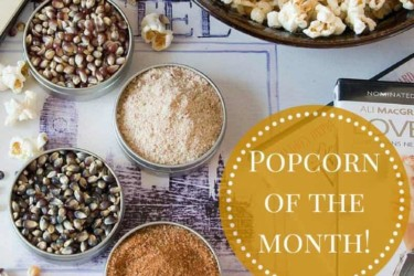 Gourmet Popcorn of the Month Club by DCS