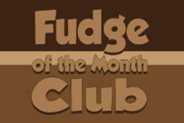 Fudge of the Month Club